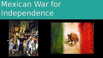 Mexican War for Independence and the Effect on Texas
