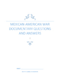 Mexican and American War Documentary Questions and Answers