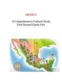 Mexico - A Comprehensive, Cultural Mexico Unit - Literacy&Soc.St.