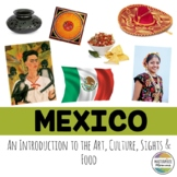 Mexico: An Introduction to the Art, Culture, Sights, and Food