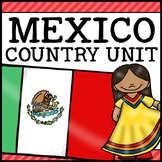 Mexico Country Social Studies Complete Unit