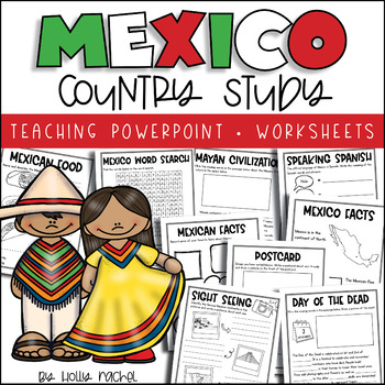 All About Mexico  - Country Study