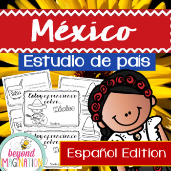 Mexico Country Study | México Estudio de país | Español Edition | Spanish
