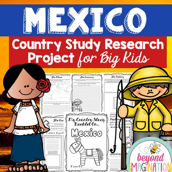 Mexico Country Study | Research Booklet for Big Kids