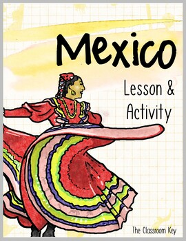 Mexico Lesson and Activity