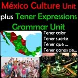 Mexico Culture Unit plus Tener Expressions Grammar Unit