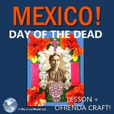 MEXICO! Day of the Dead -  Includes 3 - 6 Lesson & Ofrenda