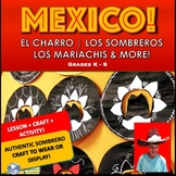 Mexican Culture - Clothing, Mariachi Music, Sombrero Craft, & Dance Activity