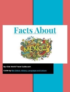 Mexico Facts- Internet Reading Research Guide