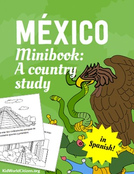 Mexico Minibook: A Country Study about Mexican Culture ~ in Spanish