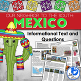 Mexico: Our Neighbor to the South Complex Informational Text with Questions
