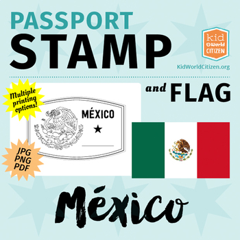 Mexico Passport Stamp & Flag, Poster & Clip Art for Around the World Unit