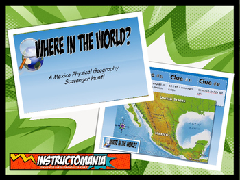 Mexico Physical Geography Class GAME: World Scavenger Hunt