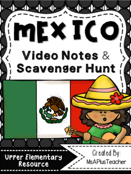 Mexico Scavenger Hunts & Notes