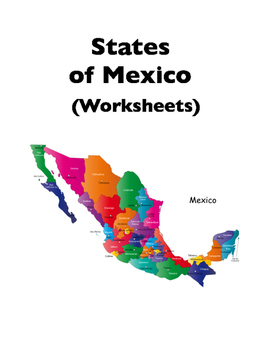 Mexico States Of Mexico Worksheets By Duwauhkabec Learning For Life