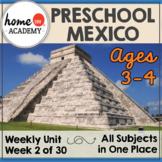 Mexico - Weekly Unit for Preschool, PreK or Homeschool