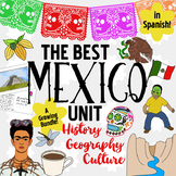 Mexico Unit! Growing Bundle: Geography, History, Hispanic Culture ~ Spanish