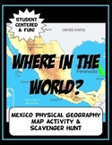 Mexico Where in the World Scavanger Hunt & Map Physical Geography