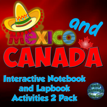 Mexico & Canada Interactive Notebook Activities Dual Pack w/ Test Prep Passages