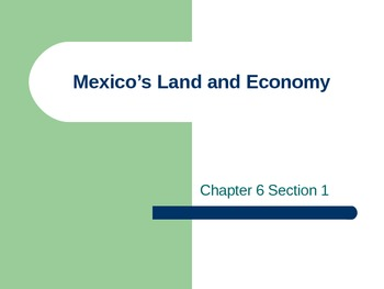 Mexico's Land and Economy