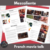 Mezcaliente - movie talk for French learners