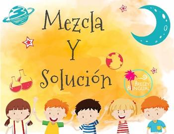 Mezcla y la Solución/ Mixture and Solution in Spanish