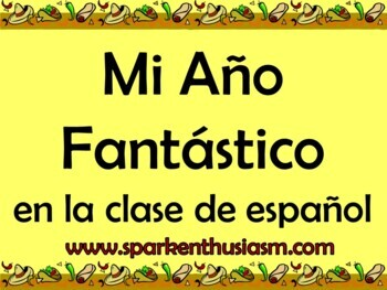 Mi Ano Fantastico - Spanish Memories/Journals Unit