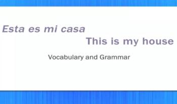 Mi Casa - My House - Video Tutorial