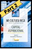 Mi Cultura Rica:  Capital Aspiracional Parte II