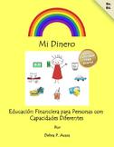 Mi Dinero  Educación Financiera para Personas con Capacidades Diferentes