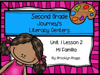 Mi Familia Journey's Literacy Centers - Second Grade Lesson 2