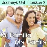 Mi Familia, My Family: Journeys Unit 1 Lesson 2 Supplemental Resources