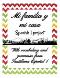 Mi Familia y Mi Casa - Spanish 1 Unit/Final Project