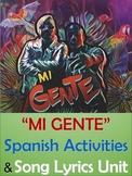 Mi Gente - Spanish Song Lyrics and Activities Unit - J Balvin