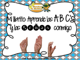 Mi  Librito: Aprende las ABC's y las Señas Conmigo – an ABC book, alphabet, ASL