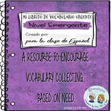 Vocabulary Log Booklet - Mi Librito de Vocabulario Urgente: Nivel Emergente