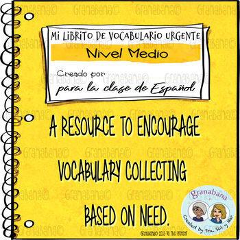 Vocabulary Log Booklet - Mi Librito de Vocabulario Urgente: Nivel Medio