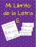 Mi Librito de la Letra E- Spanish Letter E book