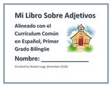 Mi Libro Sobre los Adjetivos Alineado con el Curriculum Comun en Espanol
