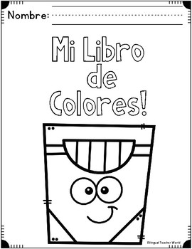 Mi Libro de Colores: Spanish Book of Colors by Bilingual Teacher World