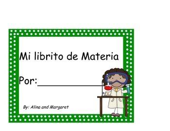 Mi Materia/ States of Matter in Spanish