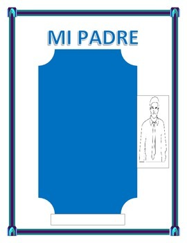 """Spanish Father's Day- """"Mi Padre""""-- Physical & Personality Traits -"""