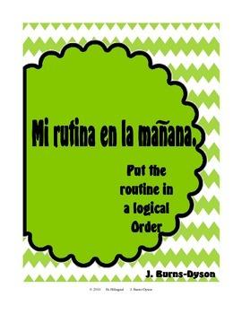 Mi Rutina en la Mañana - My Morning Routine in Spanish - Put in a Logical Order