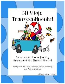 Mi Viaje Transcontinental: A Cross-curricular trip around the USA!