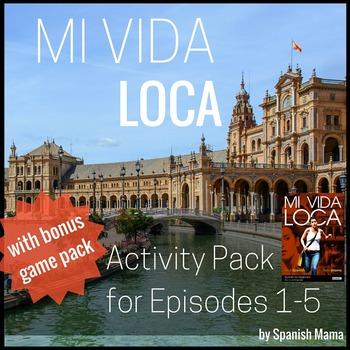 Mi Vida Loca Activity and Game Pack Ep. 1-5