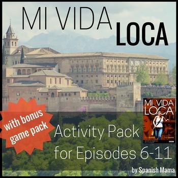 Mi Vida Loca Activity and Game Pack Ep. 6-11