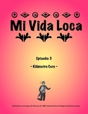 Mi Vida Loca Episode 3 Study Guide