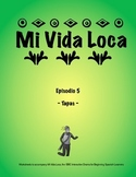 Mi Vida Loca Episode 5 Study Guide