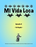 Mi Vida Loca Episode 6 Study Guide