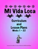 Mi Vida Loca Lesson Plans, Episodes 1 - 22, Spanish Curriculum
